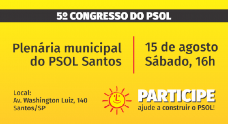 [15 de agosto: Plenária municipal do PSOL Santos]