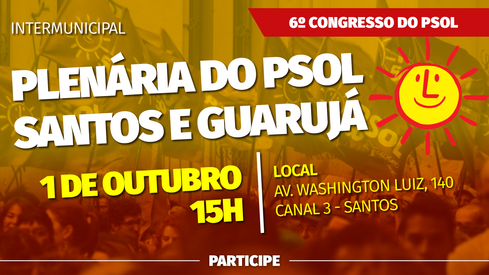 Plenária intermunicipal do PSOL Santos e Guarujá no domingo(1/10)